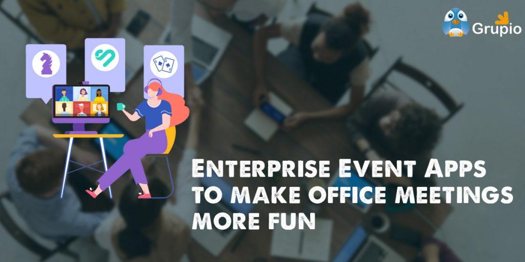 Enterprise event app make office meetings fun | Grupio