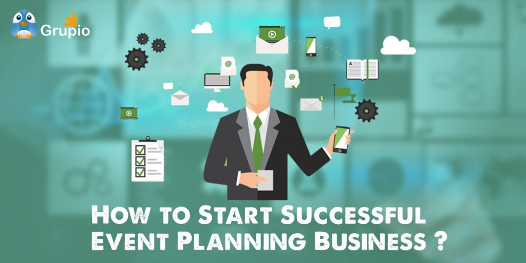 start successful event planning business | Grupio
