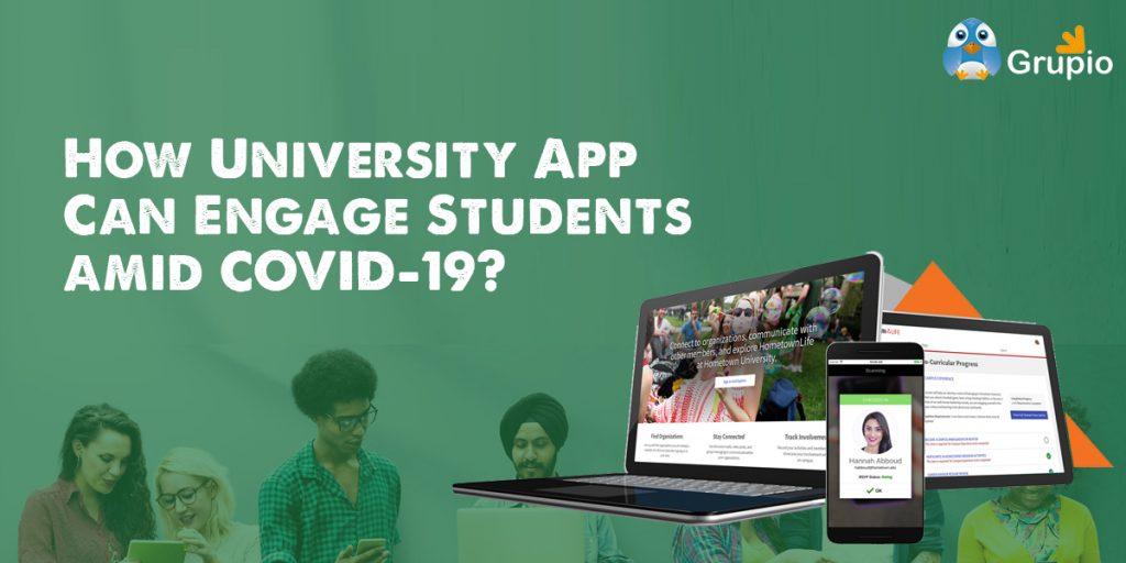 university-app-amid-covid-19 | Grupio